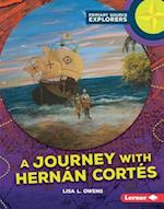 A Journey With Hernan Cortes (Primary Source Explorers)