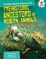 Prehistoric Ancestors of Modern Animals