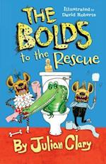 The Bolds to the Rescue (The Bolds)