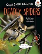 Deadly Spiders (Crazy Creepy Crawlers)