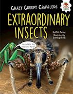 Extraordinary Insects (Crazy Creepy Crawlers)