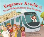 Engineer Arielle and the Israel Independence Day Surprise