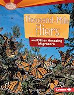 Thousand-Mile Fliers and Other Amazing Migrators (Searchlight Books Animal Superpowers)