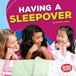 Having a Sleepover (Bumba Books Fun Firsts)