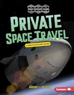 Private Space Travel (Space Discovery Guides)