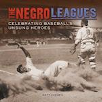 The Negro Leagues (Spectacular Sports)