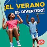El Verano Es Divertido! (Summer Is Fun!) (Bumba Books en Espanol Diviertete Con las Estaciones Season)