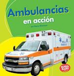 Ambulancias En Accion (Ambulances on the Go) (Bumba Books en Espanol Maquinas en Accion Machines That Go)