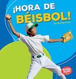 Hora de Beisbol! (Baseball Time!) (Bumba Books en Espanol Hora de Deportes Sports Time)