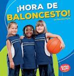 Hora de Baloncesto! (Basketball Time!) (Bumba Books en Espanol Hora de Deportes Sports Time)