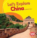 Let's Explore China (Bumba Books Lets Explore Countries)