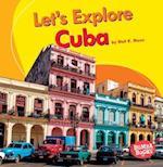 Let's Explore Cuba (Bumba Books Lets Explore Countries)