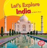 Let's Explore India (Bumba Books Lets Explore Countries)