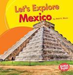 Let's Explore Mexico (Bumba Books Lets Explore Countries)
