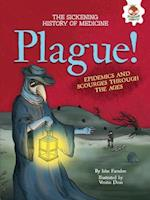 Plague! (Sickening History of Medicine)