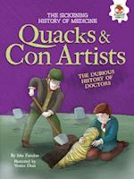Quacks and Con Artists (Sickening History of Medicine)
