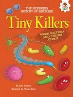 Tiny Killers (Sickening History of Medicine)