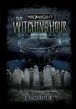 The Witching Hour (Midnight)