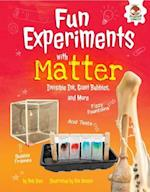 Fun Experiments with Matter (Amazing Science Experiments)