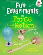 Fun Experiments with Forces and Motion (Amazing Science Experiments)