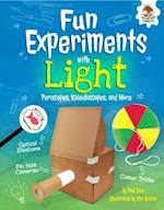 Fun Experiments with Light (Amazing Science Experiments)