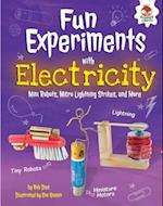 Fun Experiments with Electricity (Amazing Science Experiments)