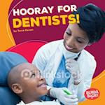 Hooray for Dentists! (Bumba Books Hooray for Community Helpers)