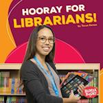 Hooray for Librarians! (Bumba Books Hooray for Community Helpers)