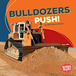 Bulldozers Push! (Bumba Books Construction Zone)