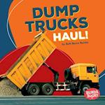 Dump Trucks Haul! (Bumba Books Construction Zone)