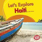Let's Explore Haiti (Bumba Books Lets Explore Countries)