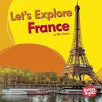 Let's Explore France (Bumba Books Lets Explore Countries)