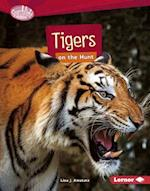 Tigers on the Hunt (Searchlight Books)