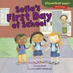Sofia's First Day of School (Cloverleaf Books Off to School)