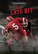 The Late Hit (Gridiron)