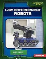 Law Enforcement Robots (Cutting Edge Robotics)