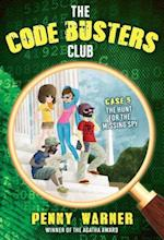 The Hunt for the Missing Spy (Code Busters Club)