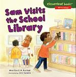 Sam Visits the School Library (Cloverleaf Books Off to School)