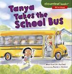 Tanya Takes the School Bus (Cloverleaf Books Off to School)