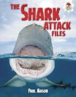 The Shark Attack Files (Wild World of Sharks)