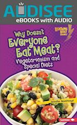 Why Doesn't Everyone Eat Meat? (Lightning Bolt Books TM Healthy Eating)