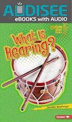 What Is Hearing? (Lightning Bolt Books TM Your Amazing Senses)