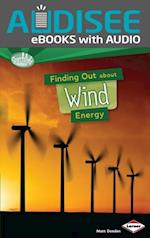 Finding Out about Wind Energy (Searchlight Books TM What Are Energy Sources)