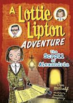 The Scroll of Alexandria (Adventures of Lottie Lipton)
