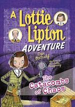 The Catacombs of Chaos (Adventures of Lottie Lipton)