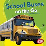 School Buses on the Go (Bumba Books Machines That Go)