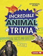 Incredible Animal Trivia (Trivia Time)