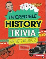 Incredible History Trivia (Trivia Time)