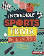 Incredible Sports Trivia (Trivia Time)