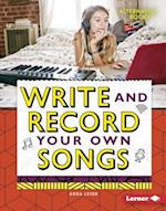 Write and Record Your Own Songs (Digital Makers)